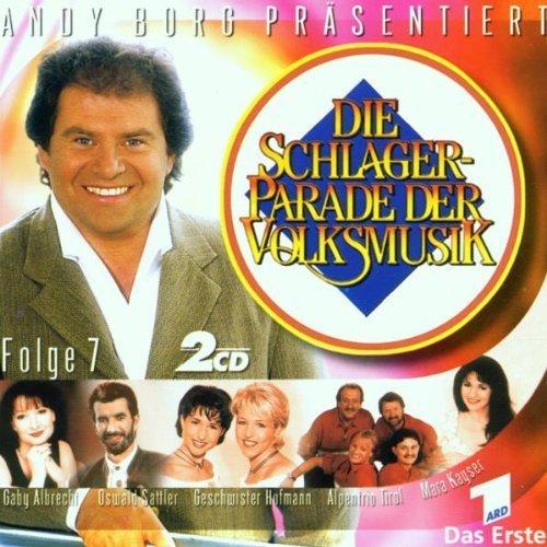 Bild 1: Schlagerparade der Volksmusik 07 (2000, Andy Borg), Jantje Smit, Geschwister Hofmann, Oswald Sattler, Monika Martin, Judith & Mel, Die Schäfer, Eva-Maria..