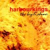 Harbourkings, Big kahuna (1992)