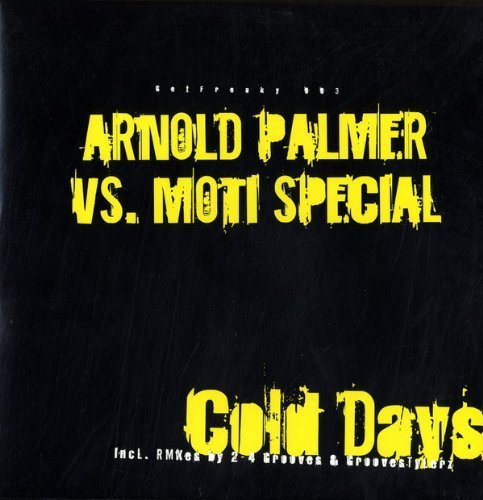 Bild 1: Moti Special, Cold days (2006, vs. Arnold Palmer)