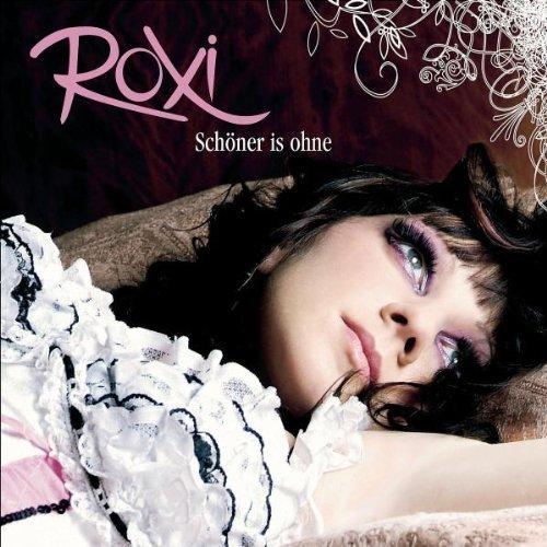 Bild 1: Roxi, Schöner is ohne (2006)