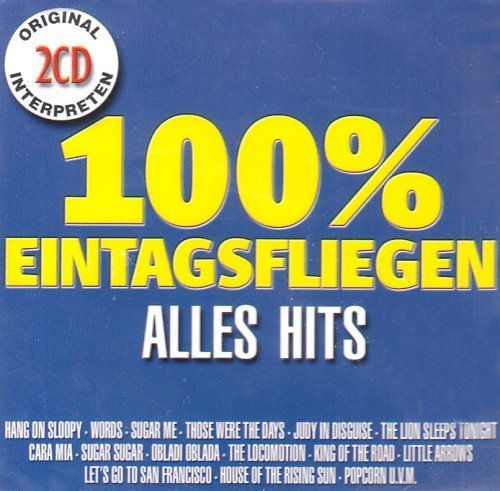 Bild 1: 100% Eintagsfliegen-Alles Hits (30 tracks), McCoys, F.R. David, Lindsey De Paul, Mary Hopkins, Norman Greenbaum, 1910 Fruitgum Company, Los Bravos, Hot Butter..