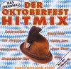 Oktoberfest Hitmix (2001), Klostertaler, Costa Cordalis, Ireen Sheer, Brunner & Brunner, Rex Gildo..