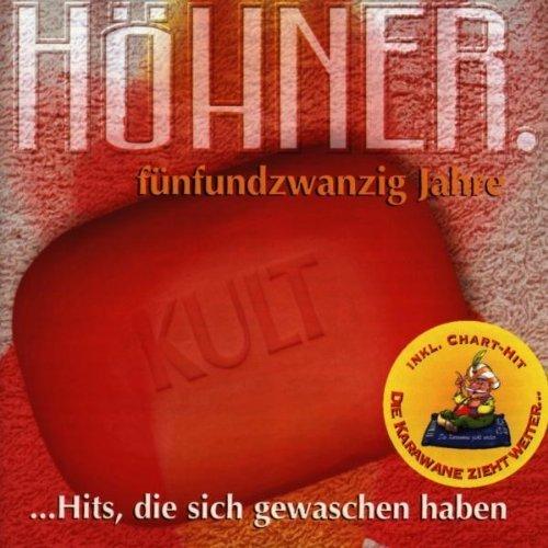 Bild 1: Höhner, Fünfundzwanzig Jahre-Hits, die sich gewaschen haben (18 tracks, 1998)