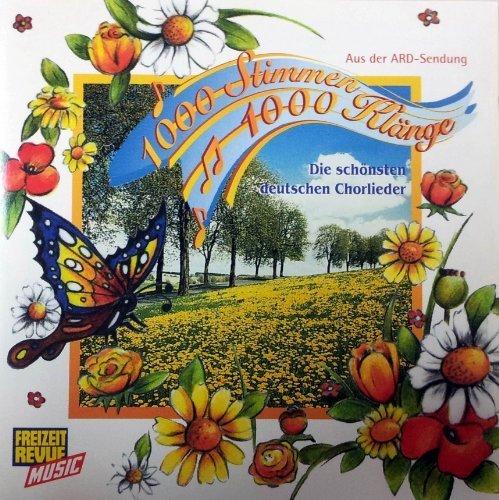Bild 1: 1000 Stimmen-1000 Klänge: Die schönsten deutschen Chorlieder, Chorgruppe Lohner, Kammerchor Hausen, Ludwig Baumann, Ricky King.. (18 tracks, 1994, ARD-Show)