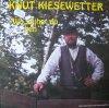 Knut Kiesewetter, Wo geihst du hen