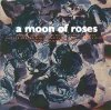 A Moon of Roses, Same (1994)