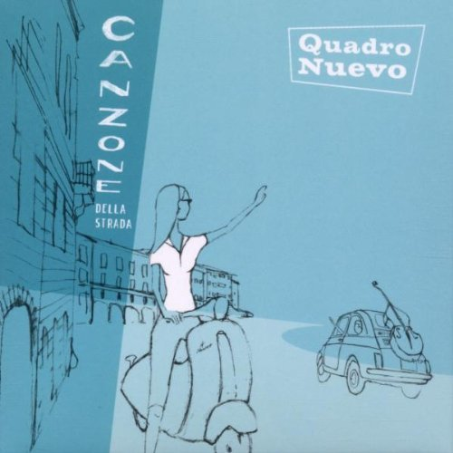 Bild 1: Quadro Nuevo, Canzone della strada (2002, digi)