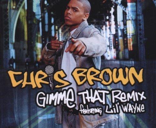 Bild 1: Chris Brown, Gimme that remix (2006, feat. Lil' Wayne)