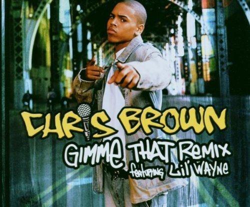 Bild 3: Chris Brown, Gimme that remix (2006, feat. Lil' Wayne)