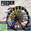 Feeder, Feeling a moment (2005)