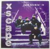 Xscape, Just kickin' it (1993, US)