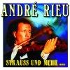 André Rieu, Strauss und mehr.. (compilation, 14 tracks, 1999, Koch Gold)