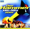 Hammer Hit-Mix 2001 (1 Mix pro Interpret, 11 tracks, Koch), Nockalm Quintett, Andy Borg, Kastelruther Spatzen, Ireen Sheer, Wind, Michael Morgan..