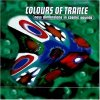 Colours of Trance-New Dimensions in cosmic Sound (1998), Lustral, Saints & Sinners, L'Age Synthique, Dove Beat, Quazar, Cooky..