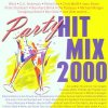 Party-Hit-Mix 2000 (Koch), 3 Besoffskis, Wind, Chris Wolff..