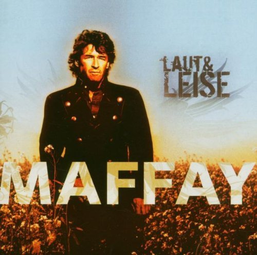 Фото 3: Peter Maffay, Laut & leise (2005)