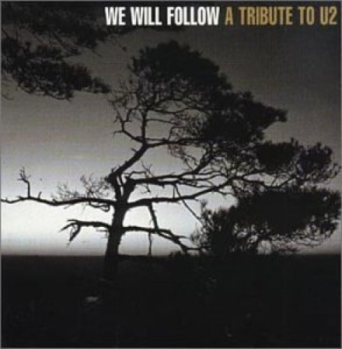 Bild 1: U2, We will follow-A tribute to (14 tracks, 1999: Heaven 17, Information Society, Dead or Alive, Die Krupps..)