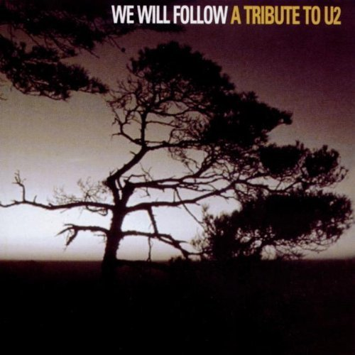 Bild 3: U2, We will follow-A tribute to (14 tracks, 1999: Heaven 17, Information Society, Dead or Alive, Die Krupps..)