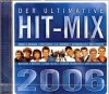 Der ultimative Hit-Mix 2006 (1 Medley pro Interpret, Koch), G.G. Anderson, Brunner & Brunner, Bernhard Brink, Ireen Sheer, Linda Feller..