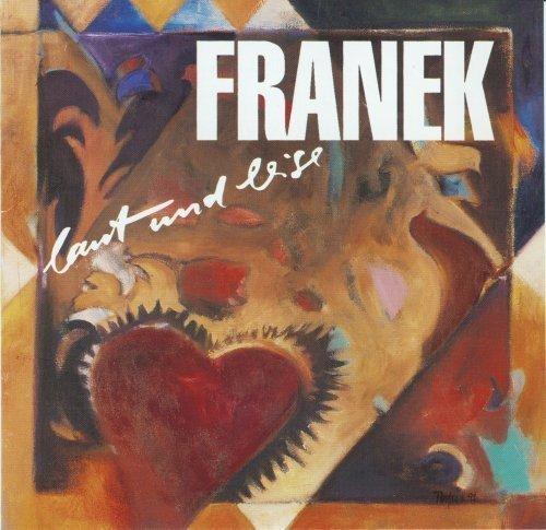 Bild 1: Franek, Laut und leise (1992)