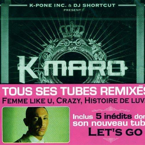 K-Maro Platinum remixes (2006) [CD]
