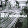 Gwen (DJ), Deep sensations (2003, mix, feat. DJ Gregory, Koop, Louie Vega)