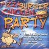 Pizza Burger Chicken Party (15 tracks, 2003), Partygeier, Joyo, Partyexpress, Geier Sturzflug, DIana Leonhardt, Costa Cordalis..