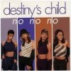 Destiny's Child, No no no (US, 3 versions, 1997, cardsleeve, feat. Wyclef Jean)