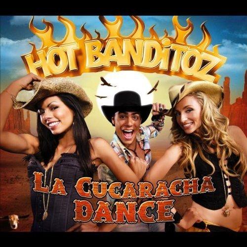 Bild 1: Hot Banditoz, La cucaracha dance (2006)