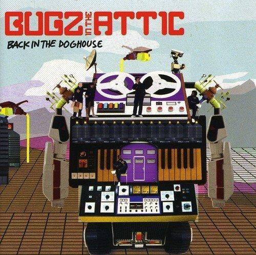 Bild 1: Bugz in the Attic, Back in the doghouse (2006)
