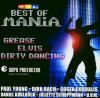 Mania-Best of: Grease, Elvis, Dirty Dancing (2004, RTL), Juliette Schoppmann, Milka, Jasmin Wagner, Paul Young, Fabian Harloff, Katy Karrenbauer..