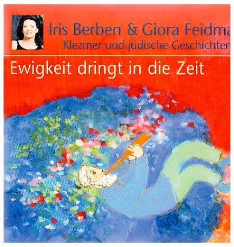 Bild 1: Iris Berben, Ewigkeit dringt in die Zeit-Klezmer und jüdische Geschichten (2004, & Giora Feidman)