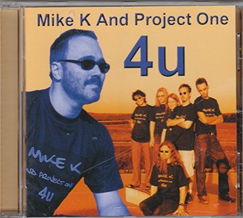 Bild 1: Mike K, 4u (& Project One)