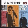 7L & Esoteric, DC2-Bars of death (2004)