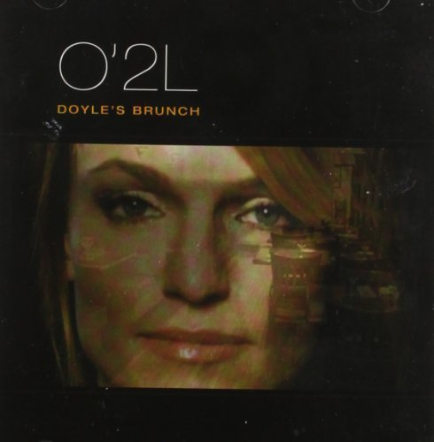 Bild 1: O'2L, Doyle's brunch (2005)