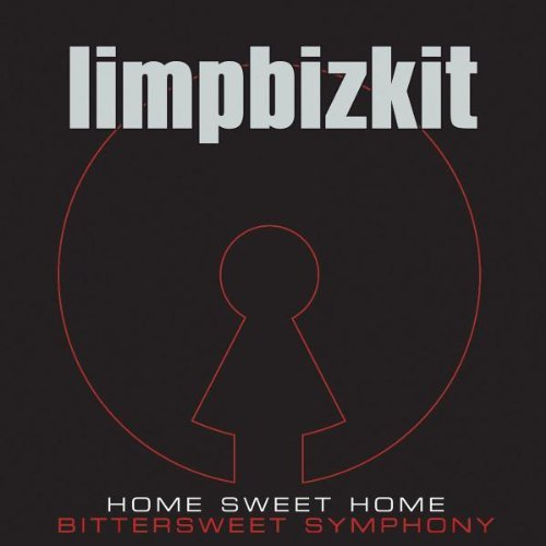 Bild 1: Limp Bizkit, Home sweet home-Bittersweet symphony (& video, 2005, plus 'Head for the barricade', 'The priest')