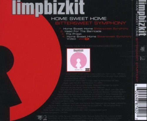 Bild 2: Limp Bizkit, Home sweet home-Bittersweet symphony (& video, 2005, plus 'Head for the barricade', 'The priest')