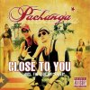Pachanga, Close to you (2006, feat. Danny Ray)