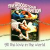 Woodstock Generation-All the Love in the World (16 tracks), Beach Boys, The Flowerpot Men, The Easybeats, The Zombies, Amen Corner, Honeybus, Jefferson Airplane..