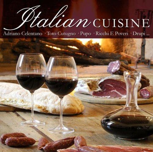 Bild 1: Italian Cuisine (18 tracks, 2007, digi, #zyx55561), Ricchi e Poveri, Drupi, Alberto Cheli, Alex Damiani, Marino Marini, Katy Labrava..