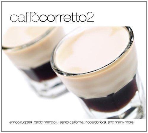 Bild 1: Caffè Corretto 2 (18 tracks, 2007, #zyx55563), Cristiano Malgioglio, Enrico Ruggeri & Marco Maini, Enzo Belmonte, Jeronymo, I Santo California..