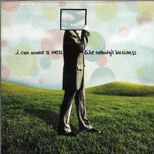 Bild 1: I Can Make A Mess Like Nobody's Business, Same (2004)