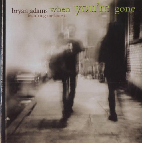 Bild 1: Bryan Adams, When you're gone (1998, #5828102, cardsleeve, feat. Melanie C.)