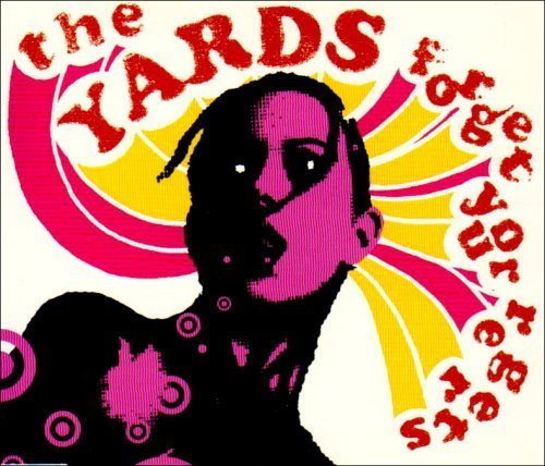 Bild 2: The Yards, Forget your regrets (2 tracks, 2005)