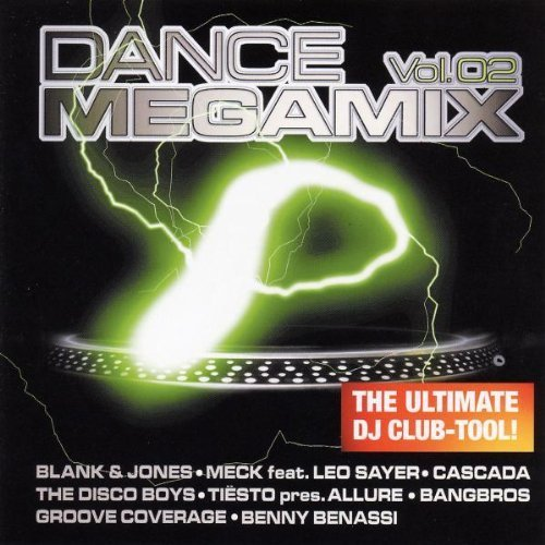Bild 1: Dance Megamix 2 (2006, Universal), Blank & Jones, DJ Dean, Junkfood Junkies, Cascada, The Disco Boys, Rob Mayth..