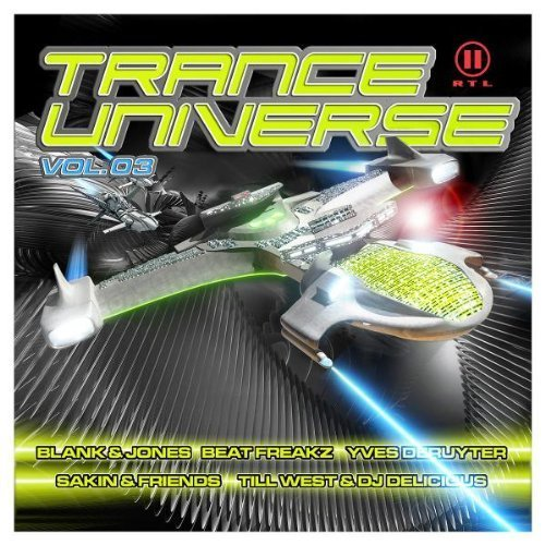 Bild 1: Trance Universe 03 (2006), Beatfreakz, Blank & Jones, Sven-R-G vs. Bass T, DJ Cyrus, Alex M, Sakin & Friends, DJ Jean, Limahl..