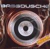 Ziggy X, Bassdusche 2 (2006, mix, & DJ Bomba)