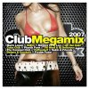 Club Megamix 2007 (MORE), Cascada, Turbo Lovers, Floorburner, Alex M. vs Marc van Damme, Lacuna..