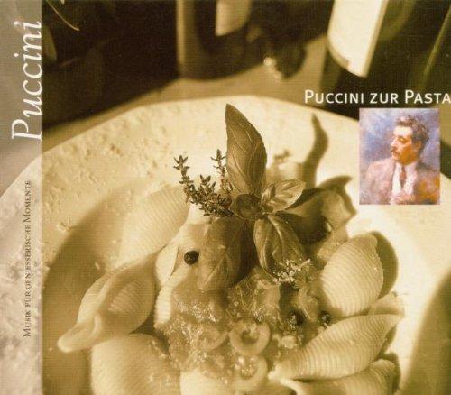 Bild 1: Puccini, Puccini zur Pasta (compilation, 2000, Sony)