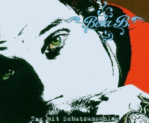 Bild 1: Bela B., Tag mit Schutzumschlag (2006; 2 tracks)